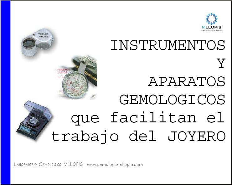 Instrumentos gemológicos que facilitan el trabajo del joyero