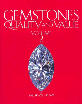 GEMSTONES, QUALITY AND VALUE. VOLUME 2