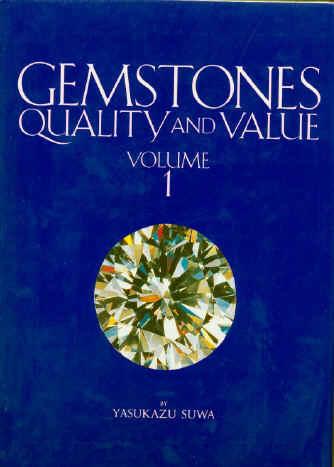 Gemstones Quality and Value de Yasukazu Suwa