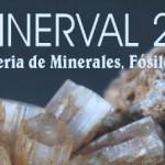 Próximo MINERVAL Feria de Minerales en Expo-Hotel de Valencia